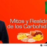 Mitos y Realidades de los Carbohidratos con Lic. Roberto Muñoz