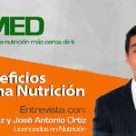 Podcast 05:10 beneficios de una buena nutrición Lic. Roberto Muñoz y José Antonio Ortiz