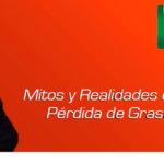 Mitos y Realidades de la Pérdida de Grasa con Ing. Agustín Alarcón