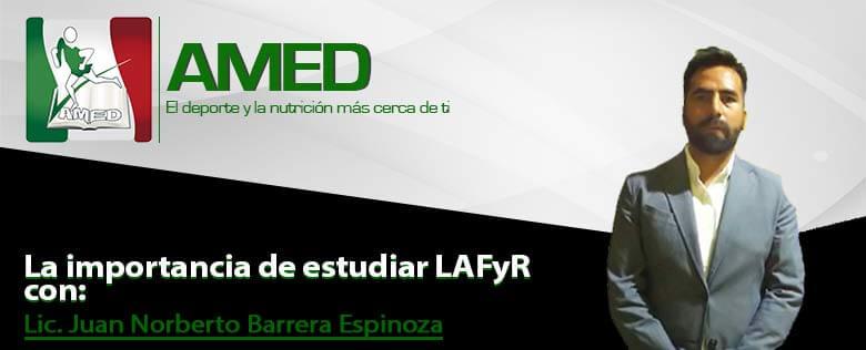 AMED_Podcast064_ImportanciaDeEstudiarLAFYR_JuanBarrera